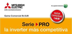 Mitsubishi Electric: SERIE PRO de Mr.Slim (nueva capacidad 14 Kw)